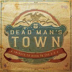 Dead Man's Town: A Tribute to Born in Usa Various http://www.amazon.com/dp/B00LU8UOV6/ref=cm_sw_r_pi_dp_KQJgub1PKN2NE
