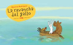 Image of <b>La revancha del gallo</b><br/>  Béatrice Rodriguez<br/><br/>