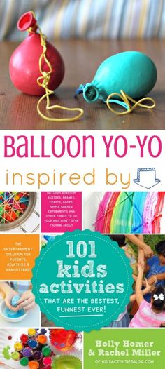 Awesome kid activity! How to make a Balloon Yo-Yo