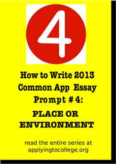 College application essay prompts 2013