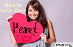 It's Heart Month (February, when else?) - some good advice about taking care of it.