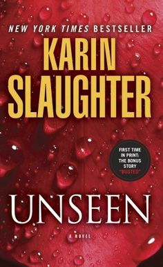 Unseen by  Karin Slaughter / Continuing the Will Trent series - plenty of violence and complicated intertwinings, plot twists. http://www.nytimes.com/2010/05/09/books/review/Levy-t.html?_r=0