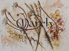 March-Calligraphy Watercolor, V. Atkinson 2015.