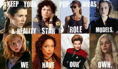 Princess Leia, Ripley, Sarah Connor, Agent Dana Scully, Buffy the Vampire Slayer, Zoe Washburn, Captain Kathryn Janeway, Mother of Dragons Danerys Targaryen. Yeah Fictional Heroines!