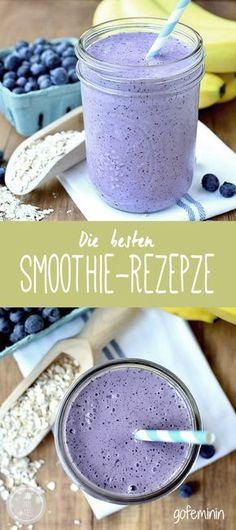 Die besten Smoothie - Rezepte                                                                                                                                                                                 Mehr