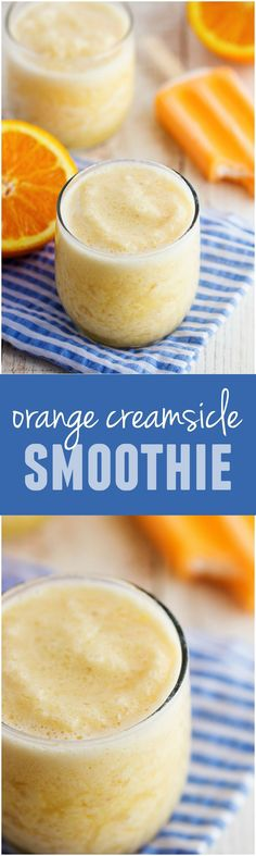 This Orange Creamsicle Smoothie is PERFECT for summer and tastes like you are biting into a creamsicle!