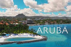 Check out the Top Things to Do in Aruba.  #onehappyisland #discoveraruba