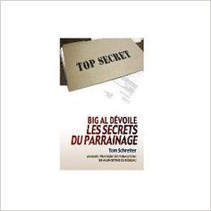 Amazon.fr - Les secrets du parrainage - Tom Schreiter - Livres