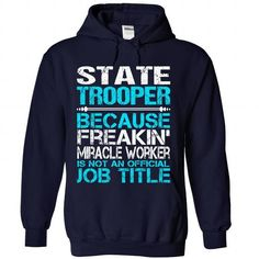 Awesome Shirt For State Trooper - #gift for her #coworker gift. TRY => https://www.sunfrog.com/LifeStyle/Awesome-Shirt-For-State-Trooper-1590-NavyBlue-Hoodie.html?68278