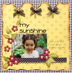 My Sunshine -Love the color combo and embellishment. Scrapbook.com