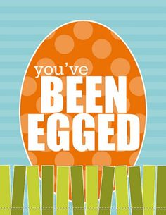 "Easter tradition - fill plastic eggs with bible verses, chocolate, crafts, peomes etc and hide around friend/neighbour/family member's lawn and tape ""You've been egged"" sign on the front door."