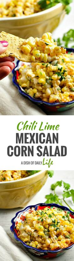 This easy and delicious 15 minute Chili Lime Mexican Corn Salad recipe can be used as an appetizer for game day or tailgating, or as a side dish for any Mexican dinner or your next cookout! [Sub yogurt for mayo & serve on cuke slices] Mexican Food Recipes, New Recipes, Vegetarian Recipes, Cooking Recipes, Healthy Recipes, Mexican Dinners, Aloo Recipes, Milk Recipes, Copycat Recipes
