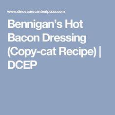 Bennigan's Hot Bacon Dressing (Copy-cat Recipe) | DCEP