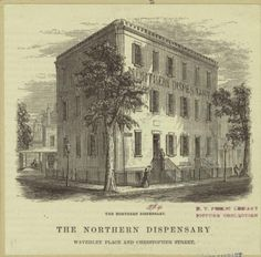 Northern Dispensary, Founded 1827