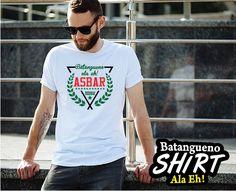 ASBAR Batangueno Shirt Mens Tops, T Shirt, Fashion, Souvenir, Supreme T Shirt, Moda, Tee Shirt, Fashion Styles, Fashion Illustrations