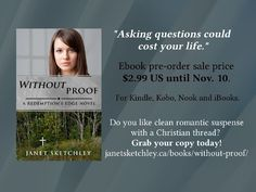 Without Proof Pre-order sale! Ends Nov. Christian fiction, romantic suspense, new release Questions To Ask, This Or That Questions, My Books, Novels, Fiction, Romantic, Christian, Life, Christians