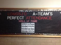Attendance Bulletin Board - trying to reward great attendance and motivate those middle schoolers who don't come to school.