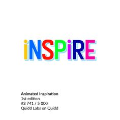 """Animated Inspiration"" from Quidd Labs on Quidd.  http://app.quidd.co/jn6g/mh2uM0huHG"