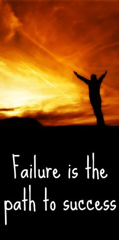 failure is the path to success