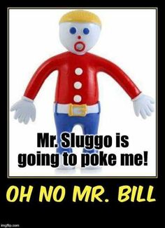Sluggo is going to poke me! Paper Train, Poke Me, Childhood Toys, Snl, Do You Remember, Saturday Night, Things To Buy, Over The Years, Rocks