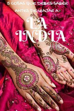 #India ¿Estás preparad@ para viajar a la India?, Debes saber 5 cosas antes de realizar un viaje a la India. Descúbrelo en el artículo...