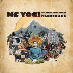 MC Yogi's latest album Pilgrimage... fuses worldbeat and reggae with hip-hop, electronica, klezmer, jazz, and dance pop—all the while musing on Hindu-based themes