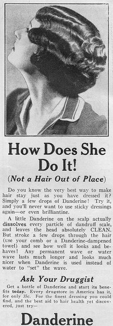 Not a hair out of place thanks to Danderine (1927). #vintage #1920s #hair #ads