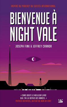 Bienvenue à Night Vale est, à l'origine, un podcast créé aux Etats-Unis en 2012 parJoseph Fink etJeffrey Cranor. Suite au succès international du podcast, les deux créateurs ont décidé d'en faire un roman sf ! #chronique #welcometonightvale #scifi