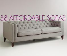 38 Great Looking & Affordable Sofas For Your Apartment http://shoestringchick.com/affordable-sofas-for-apartment/. These are all under $700 and would look great in almost any home. For the home decor shopper on a budget.