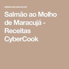 Salmão ao Molho de Maracujá - Receitas CyberCook
