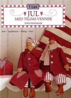 Tildas Jul-Med Tildas Venner - Lita Z - Álbuns da web do Picasa Christmas Books, Christmas Holidays, Christmas Crafts, Book Crafts, Hobbies And Crafts, Craft Books, Doll Style, Sewing Crafts, Sewing Projects