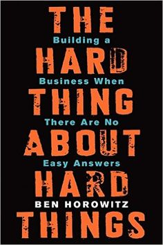 The Hard Thing about Hard Things: Building a Business When There Are No Easy Answers: Amazon.es: Ben Horowitz: Libros en idiomas extranjeros