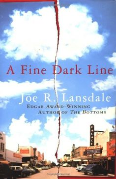 June 2016: A Fine Dark Line by Joe R. Lansdale