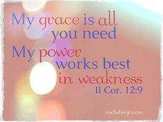 2 Corinthians 12:9...More at http://beliefpics.christianpost.com/