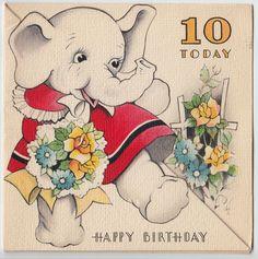 Vintage Greeting Card Elephant Birthday 10 Ten Year Old e014