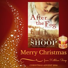 ***  $0.99 Throughout December  *** Christmas Advent - After the Fog by +kathleen shoop   Read the Christmas Advent Post here... Find Out Kathleen's Christmas Wish... Her Funniest Christmas Memory... & Her Best thing about Christmas....  http://beckvalleybooks.blogspot.co.uk/2014/11/christmas-advent-after-fog-by-kathleen.html