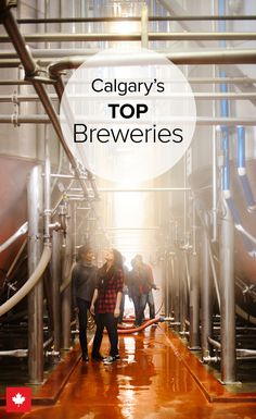 Brew fans have met their match in Calgary, filled with passionate, visionary microbrew masters. Travel Advice, Travel Tips, Canadian Holidays, Best Craft Beers, Brewery Wedding, Mix Drinks, Brew Pub, Cool Store, Perfect Timing