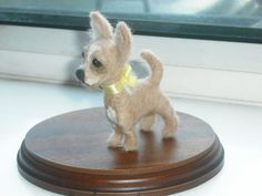 Needle Felted Chihuahua made by me Elizabeth Chamberlain