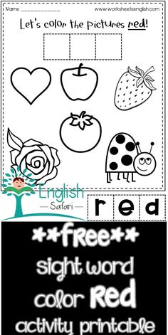 activity worksheet for color red. Color the heart, apple, strawberry, tomato, rose and ladybug red. Cut the letter tiles and form the word red. Paste it. Color Red Activities, Sight Word Activities, Red Crayon, Picture Tiles, Remember The Name, Blue Cups, Word Free, Activity Sheets, Sight Words