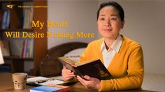 "The Hymn of Life Experience  ""My Heart Will Desire Nothing More"" 