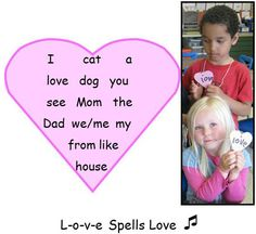 """Enjoy our FREE audio of """"L-o-v-e Spells Love"""" and other high-frequency """"heart words"""" from our """"Sing, Sign, Spell, and Read!"""" CD, Anthology and Fingerspelling pages.  """"Heart words"""" are emotionally engaging and allow children to  begin writing power sentences such as """"I love you."""""""