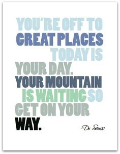 Dr. Seuss Quote Print- The Village Press - You're off to great places...