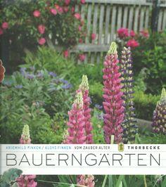 Ein Bildband zum Zauber alter Bauerngärten Klick für die Rezension Kraut, Alter, Photo And Video, Plants, Planters, Plant, Planting