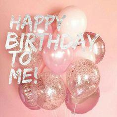 my birthdayyyyyyy! And for my birthday I would LOVE to earn my trip to C. Its my birthdayyyyyyy! And for my birthday I would LOVE to earn my trip to C.,Its my birthdayyyyyyy! And for my birthday I would LOVE to earn my trip to C. Happy Birthday Girl Quotes, Happy Birthday Frame, Happy Birthday Wallpaper, Birthday Wishes Messages, Birthday Wishes For Myself, Today Is My Birthday, Its My Bday, My Birthday Pictures, Happy Birthday Foil Balloons