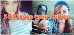 55 Frases para #Selfies