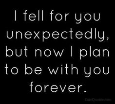 Definitely. Never in a million years did I think I would be with Sammy, and now we're planning our future.
