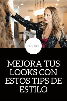 "MEJORA TUS LOOKS CON ESTOS TIPS DE ESTILO - ""THE CLIQUE THEORY"" - ABOUTFITS, FASHION BLOG MEXICO, ESTILO"