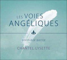 Les Voies Angéliques - Livre Audio - Chantel Lysette