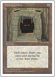 4 Howling Mine   ( Mindcrank Mill Deck )