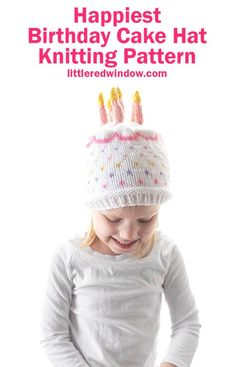 This adorable Happy Birthday Cake hat can be knit in any of four sizes and with as many candles as you want for your special baby or toddler! Baby Hat Knitting Pattern, Fair Isle Knitting Patterns, Baby Hat Patterns, Baby Knitting, Cute Happy Birthday, Happy Birthday Cakes, Birthday Cake Flavors, Pink Frosting, Pink Candles